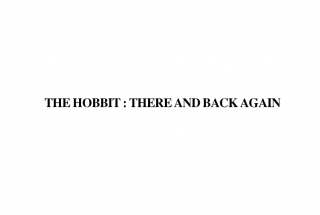 "Bảo hộ ""THE HOBBIT: THERE AND BACK AGAIN""  không loại trừ 'THERE AND BACK AGAIN"""